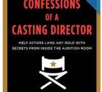 "Commercial Model and Actor Must-Read: ""Confessions of a Casting Director"""