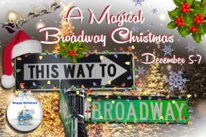 A Magical Broadway Christmas